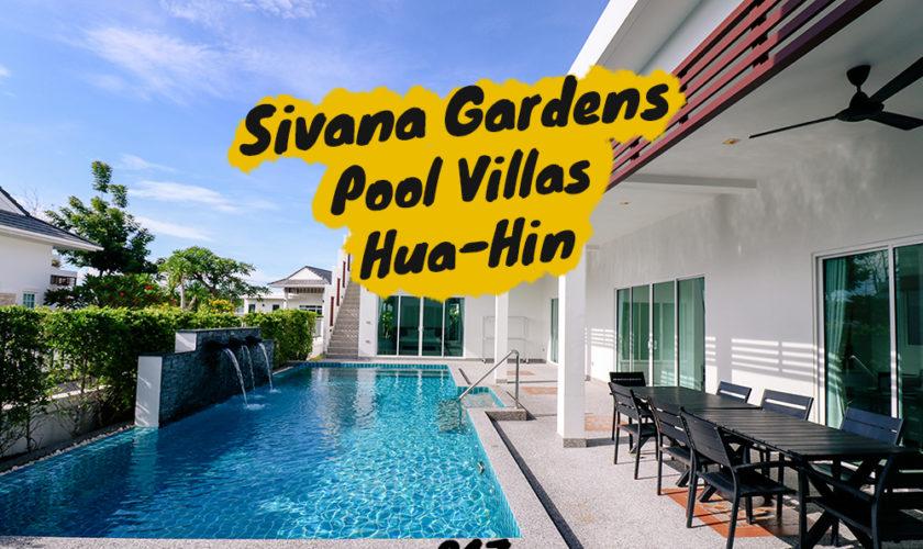 Sivana Gardens Pool Villas หัวหิน