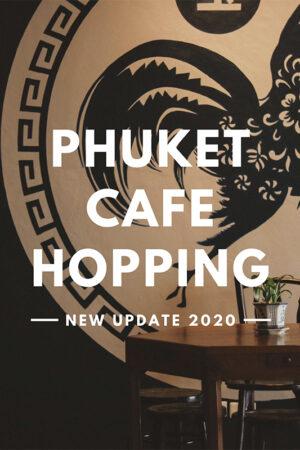 Cafe-hopping-Phuket-2020